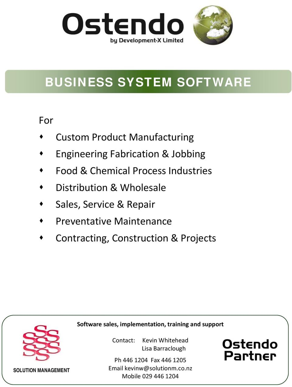 Maintenance Contracting, Construction & Projects Software sales, implementation, training and support SOLUTION