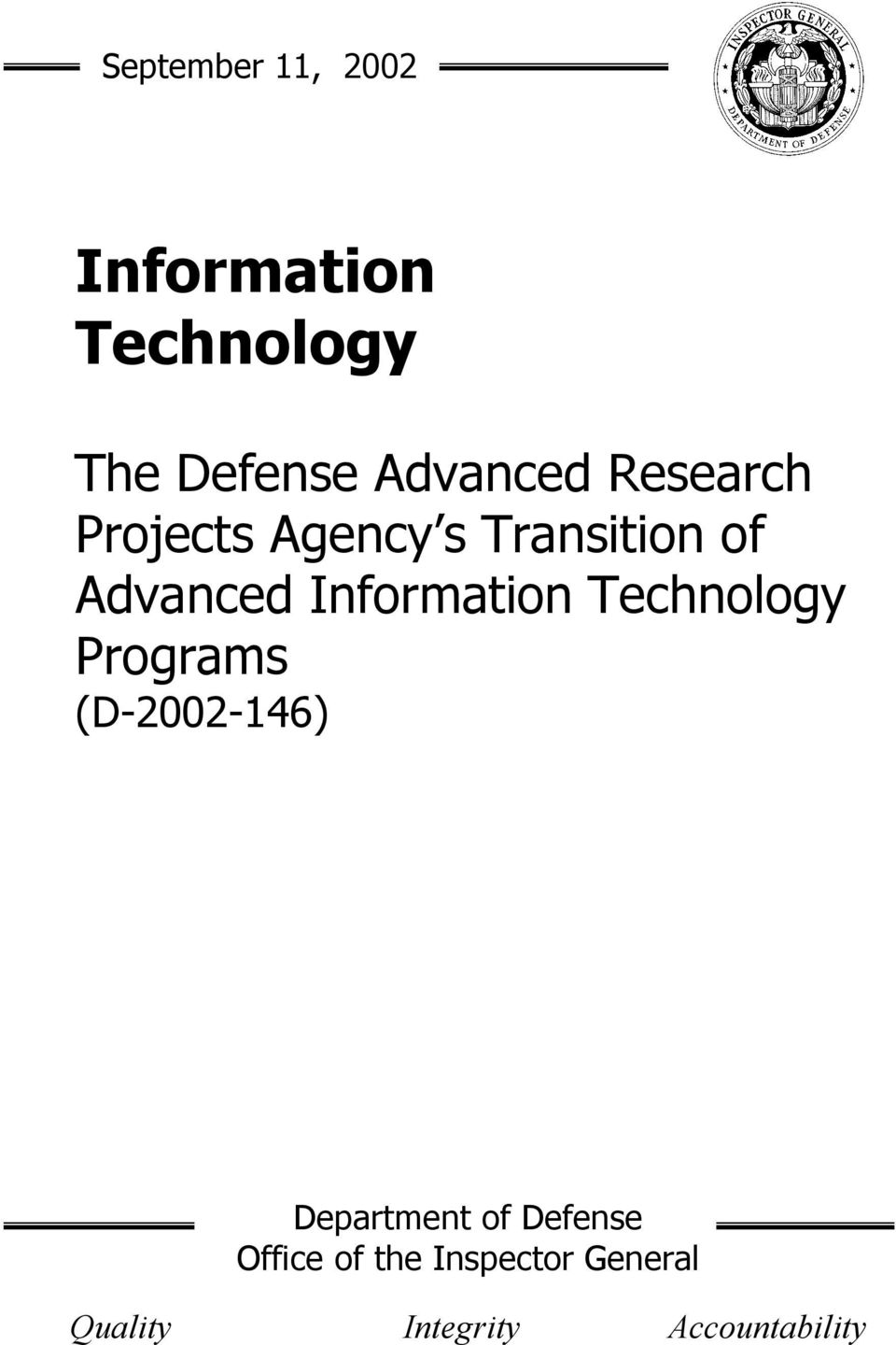 Information Technology Programs (D-2002-146) Department of