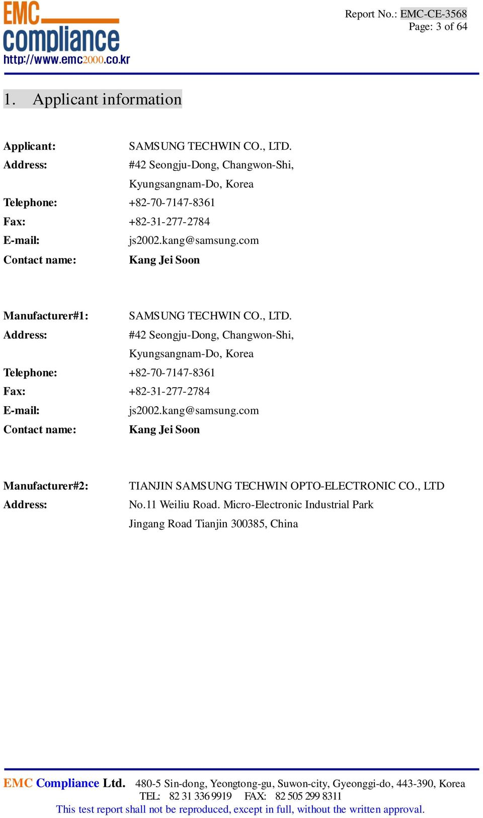com Contact name: Kang Jei Soon Manufacturer#1: SAMSUNG TECHWIN CO., LTD.