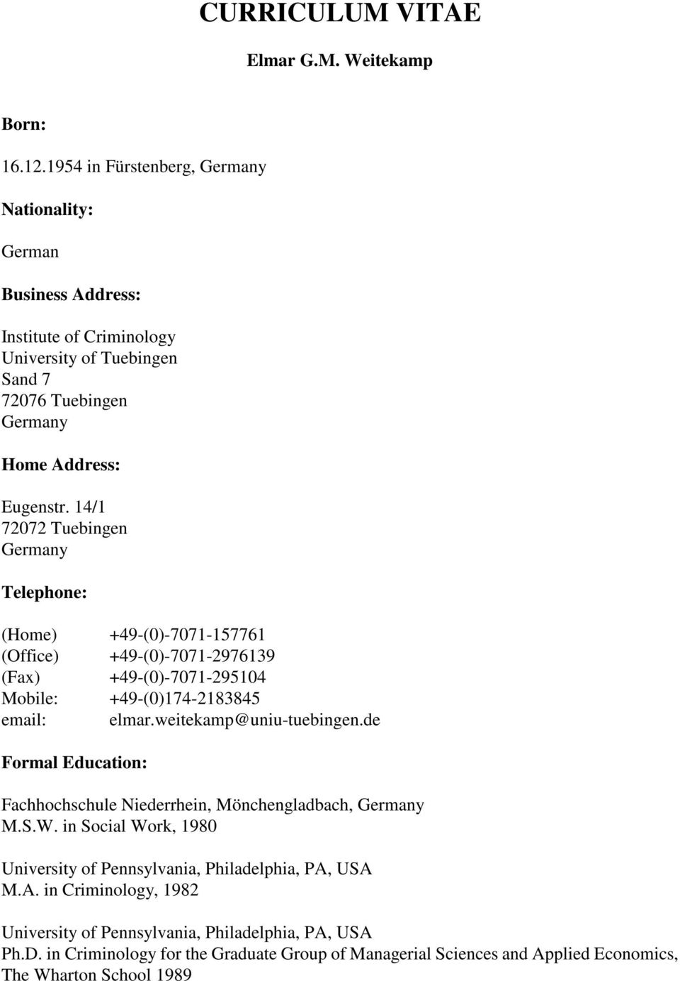 141 72072 tuebingen germany telephone home 49 0