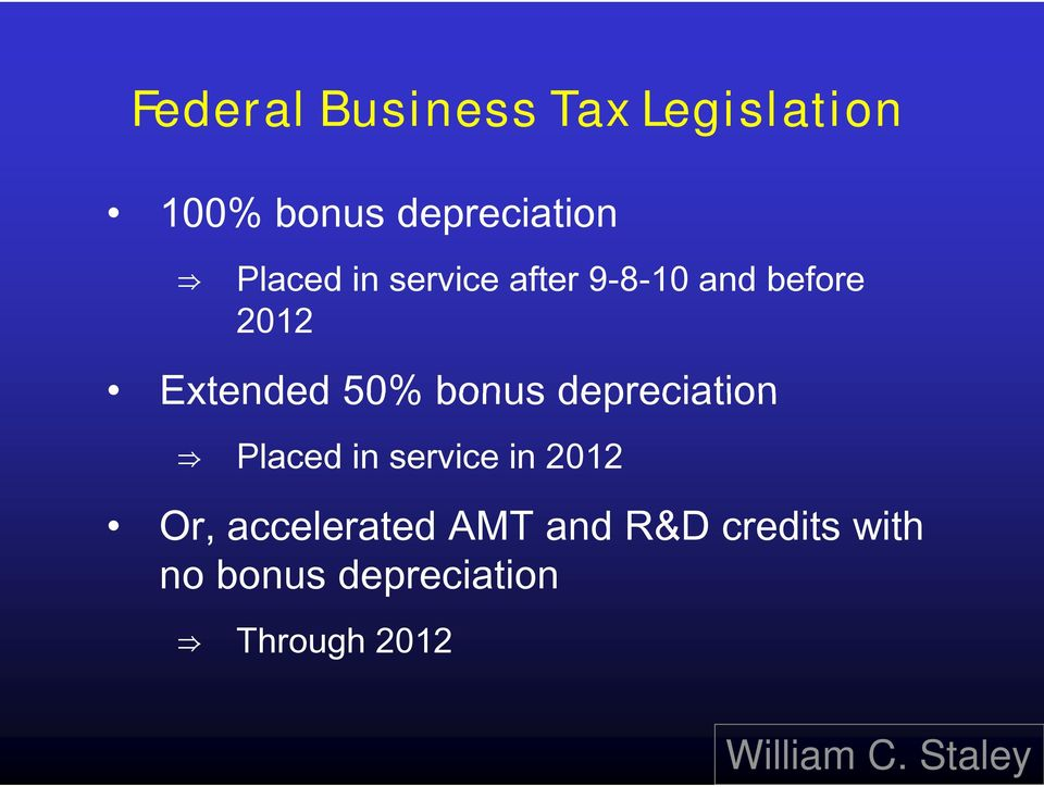 bonus depreciation Placed in service in 2012 Or,