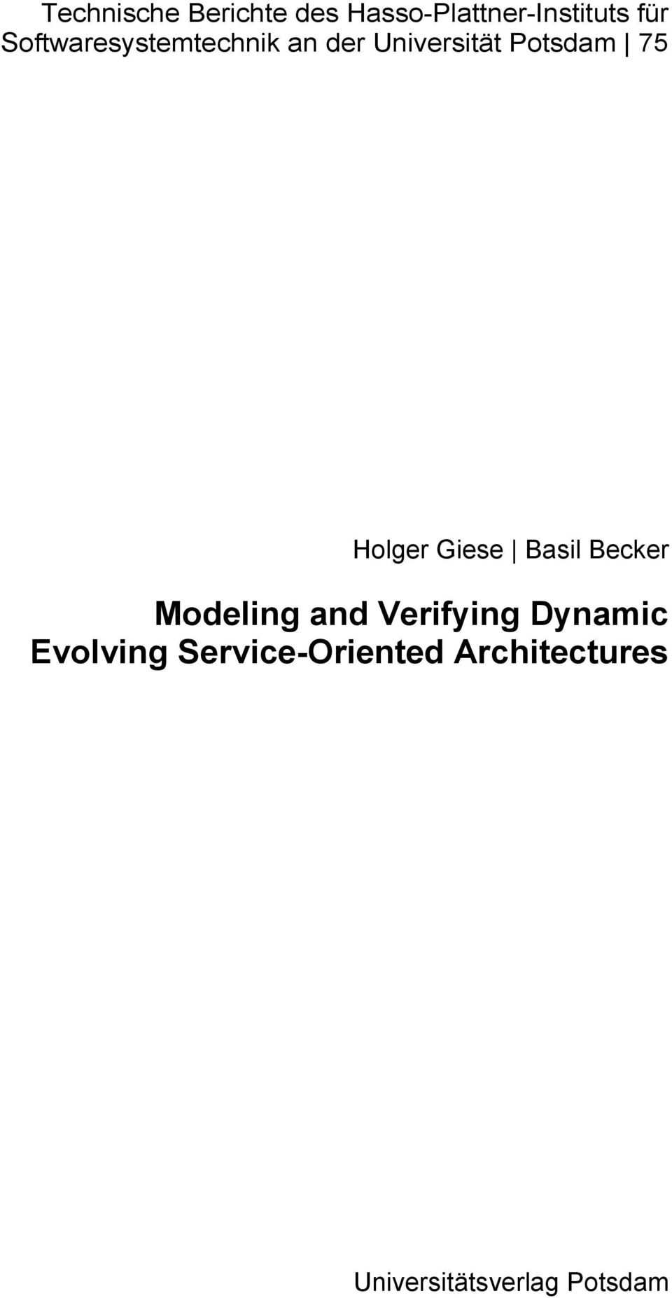 Holger Giese Basil Becker Modeling and Verifying Dynamic