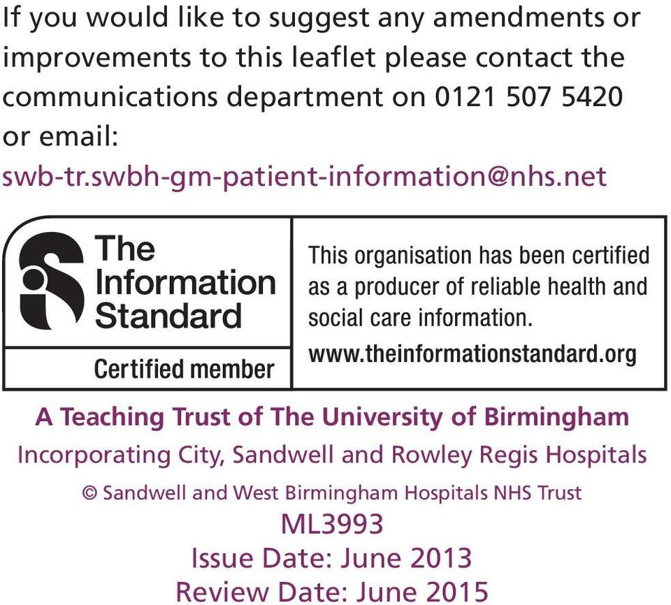 net A Teaching Trust of The University of Birmingham Incorporating City, Sandwell and Rowley Regis