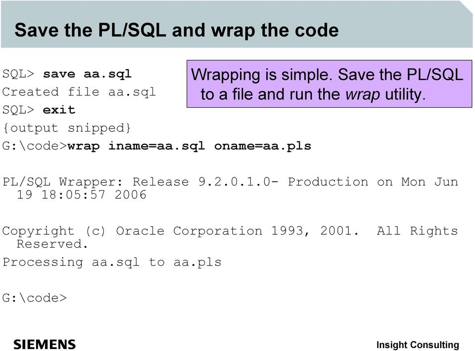 2.0.1.0- Production on Mon Jun 19 18:05:57 2006 Copyright (c) Oracle Corporation 1993, 2001.