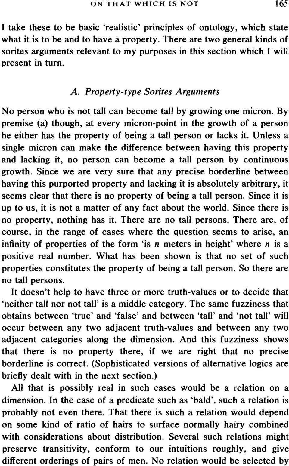 Property-type Sorites Arguments No person who is not tall can become tall by growing one micron.