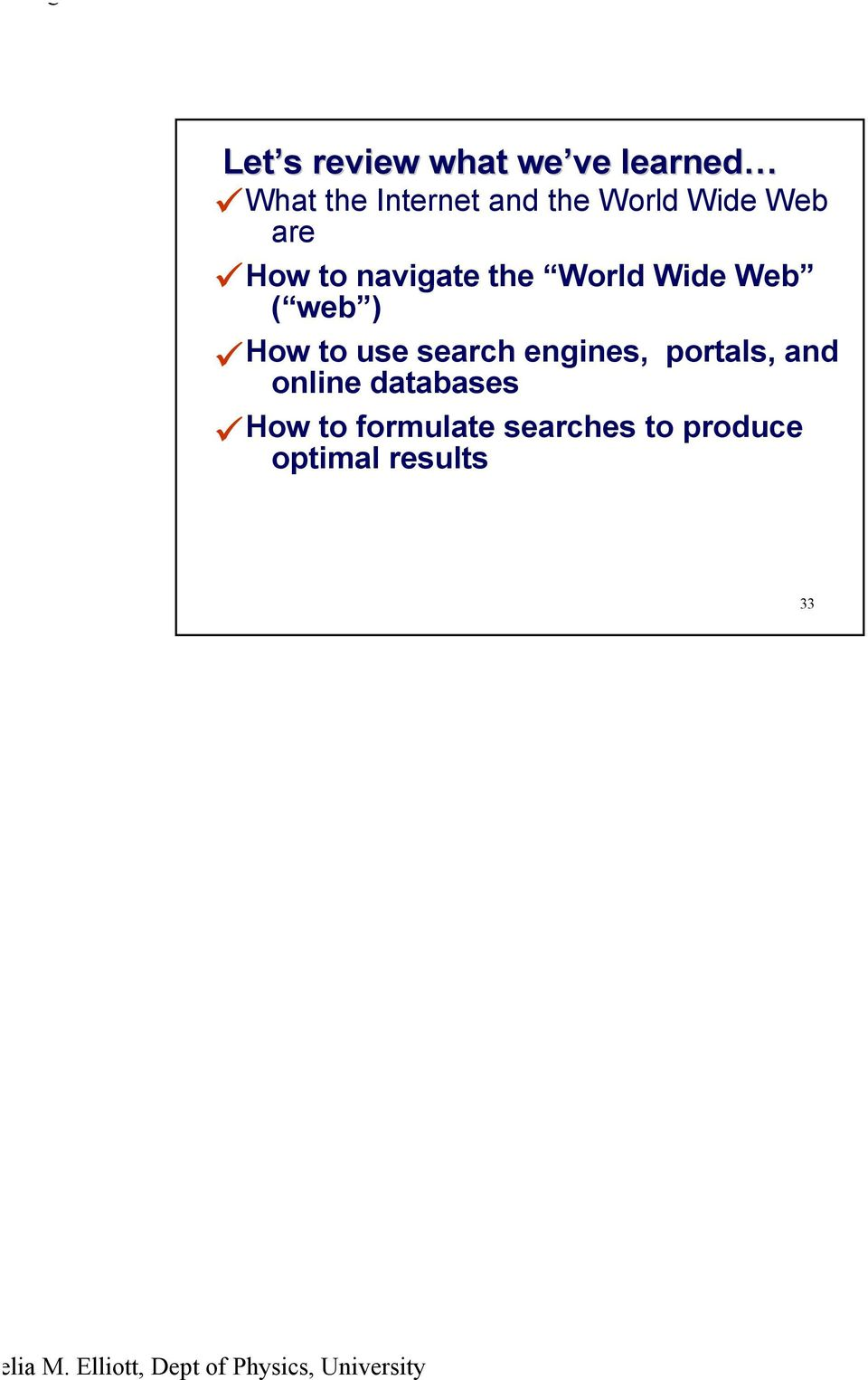 web ) How to use search engines, portals, and online