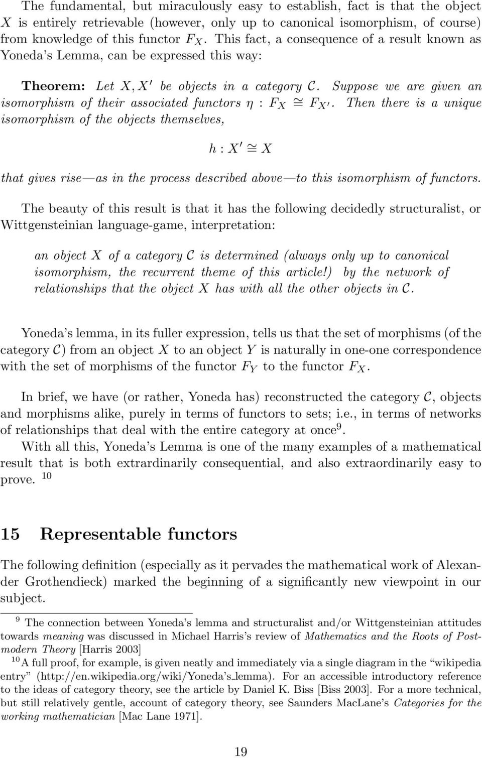 Suppose we are given an isomorphism of their associated functors η : F X = FX.