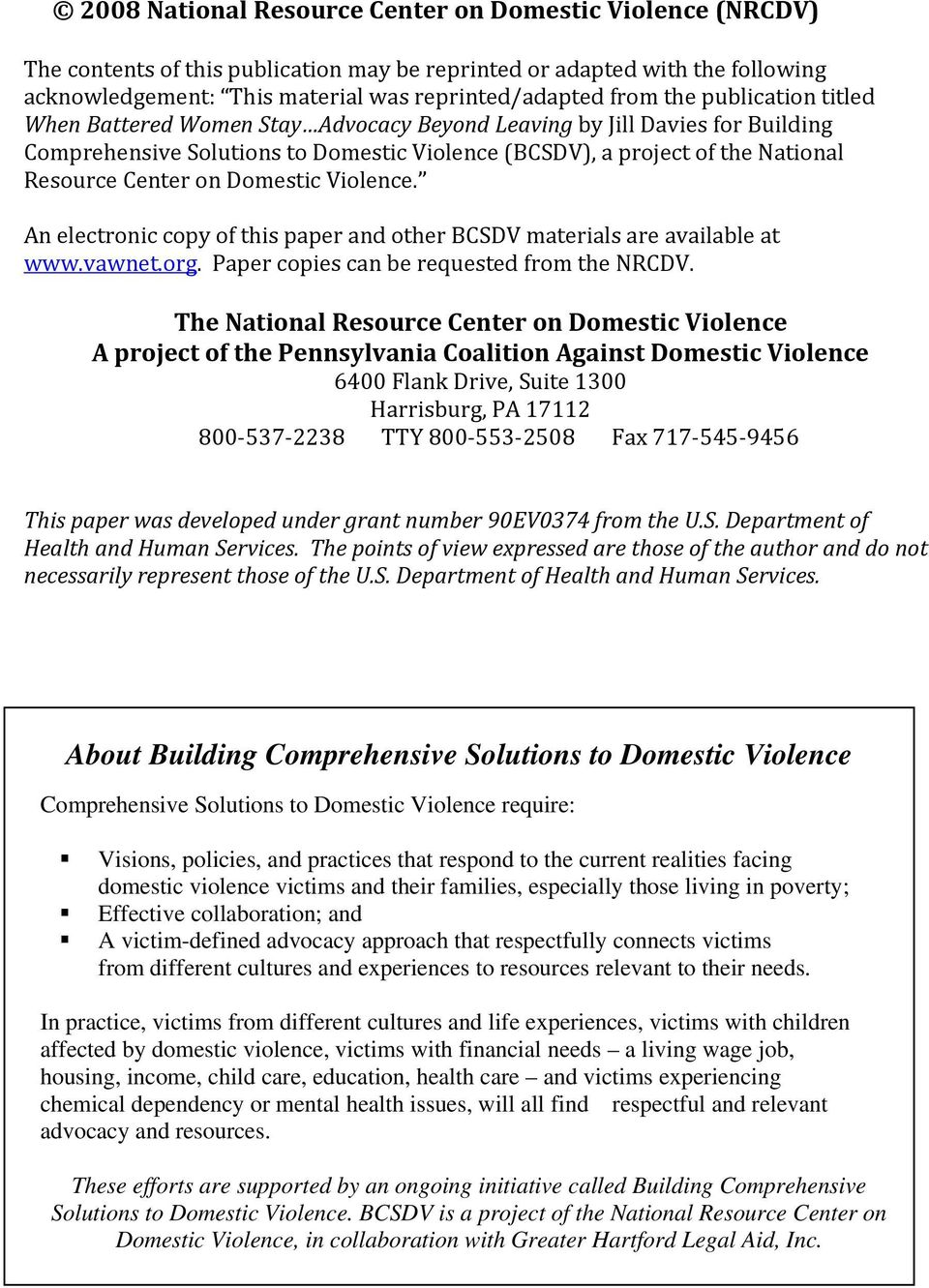 Domestic Violence. An electronic copy of this paper and other BCSDV materials are available at www.vawnet.org. Paper copies can be requested from the NRCDV.