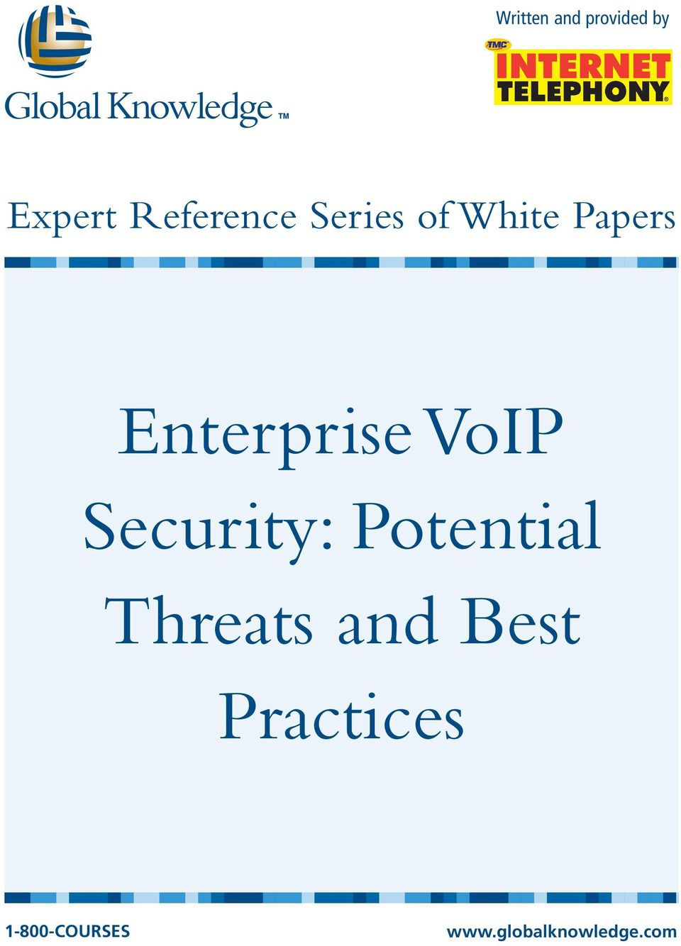 Security: Potential Threats and Best