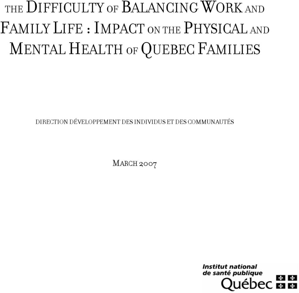 HEALTH OF QUEBEC FAMILIES DIRECTION