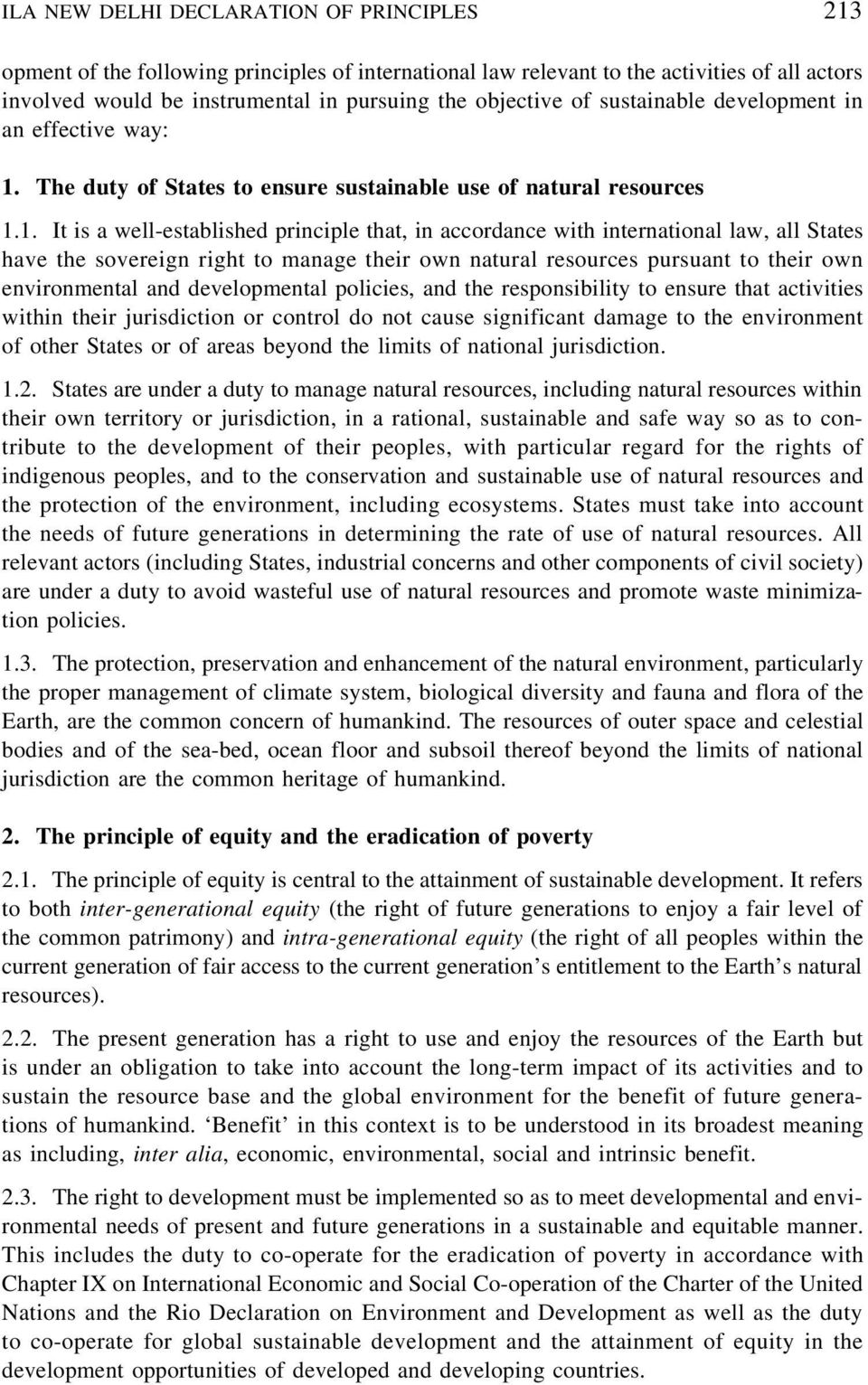 The duty of States to ensure sustainable use of natural resources 1.