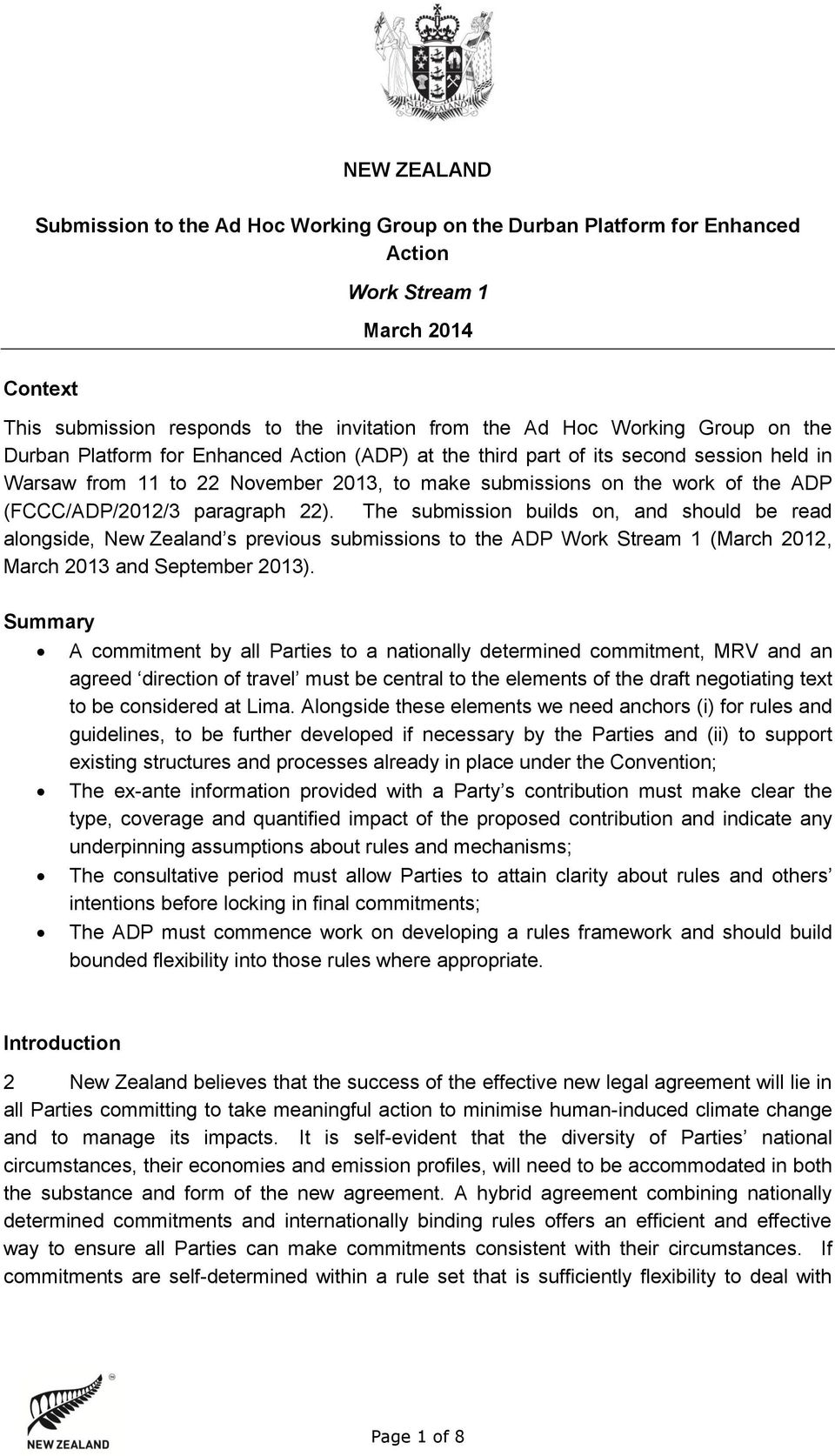 paragraph 22). The submission builds on, and should be read alongside, New Zealand s previous submissions to the ADP Work Stream 1 (March 2012, March 2013 and September 2013).