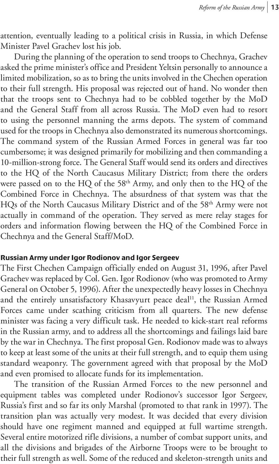 involved in e Chechen operation to eir full streng. His proposal was rejected out of hand.