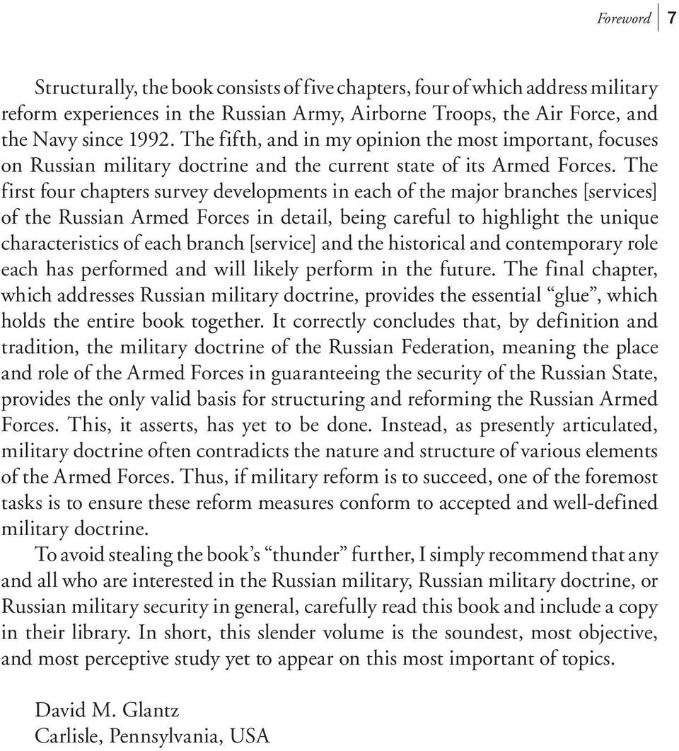 The first four chapters survey developments in each of e major branches [services] of e Russian Armed Forces in detail, being careful to highlight e unique characteristics of each branch [service]