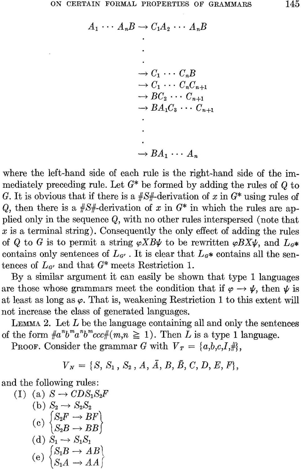 It is obvious that if there is a #S#-derivation of x in G* using rules of Q, then there is a #S#-derivation of x in G* in which the rules are applied only in the sequence Q, with no other rules