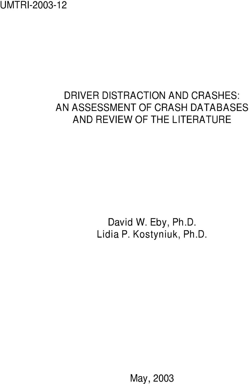 REVIEW OF THE LITERATURE David W.