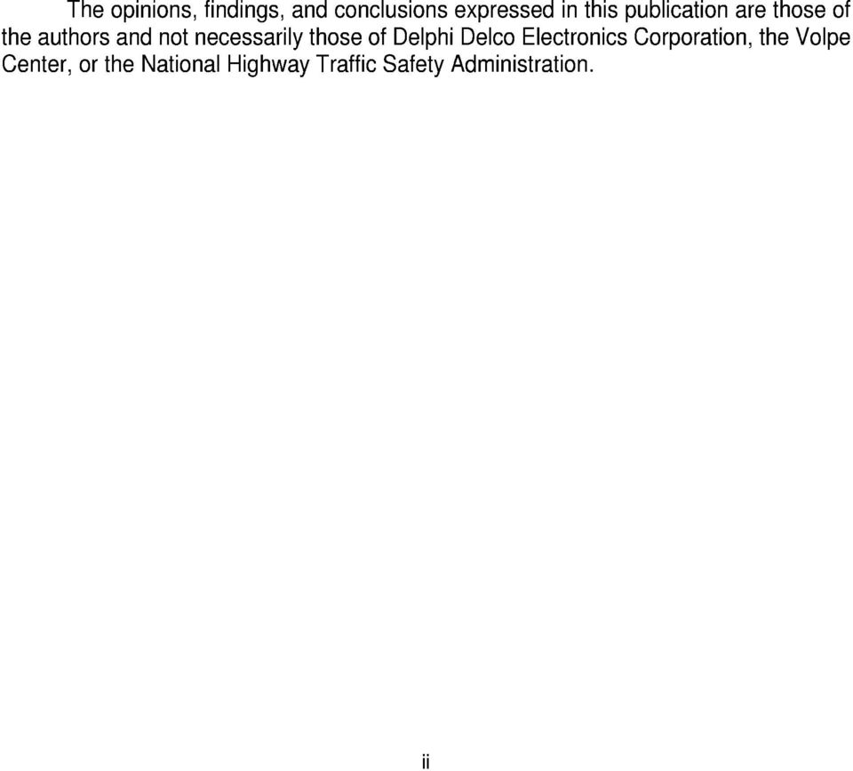 those of Delphi Delco Electronics Corporation, the Volpe