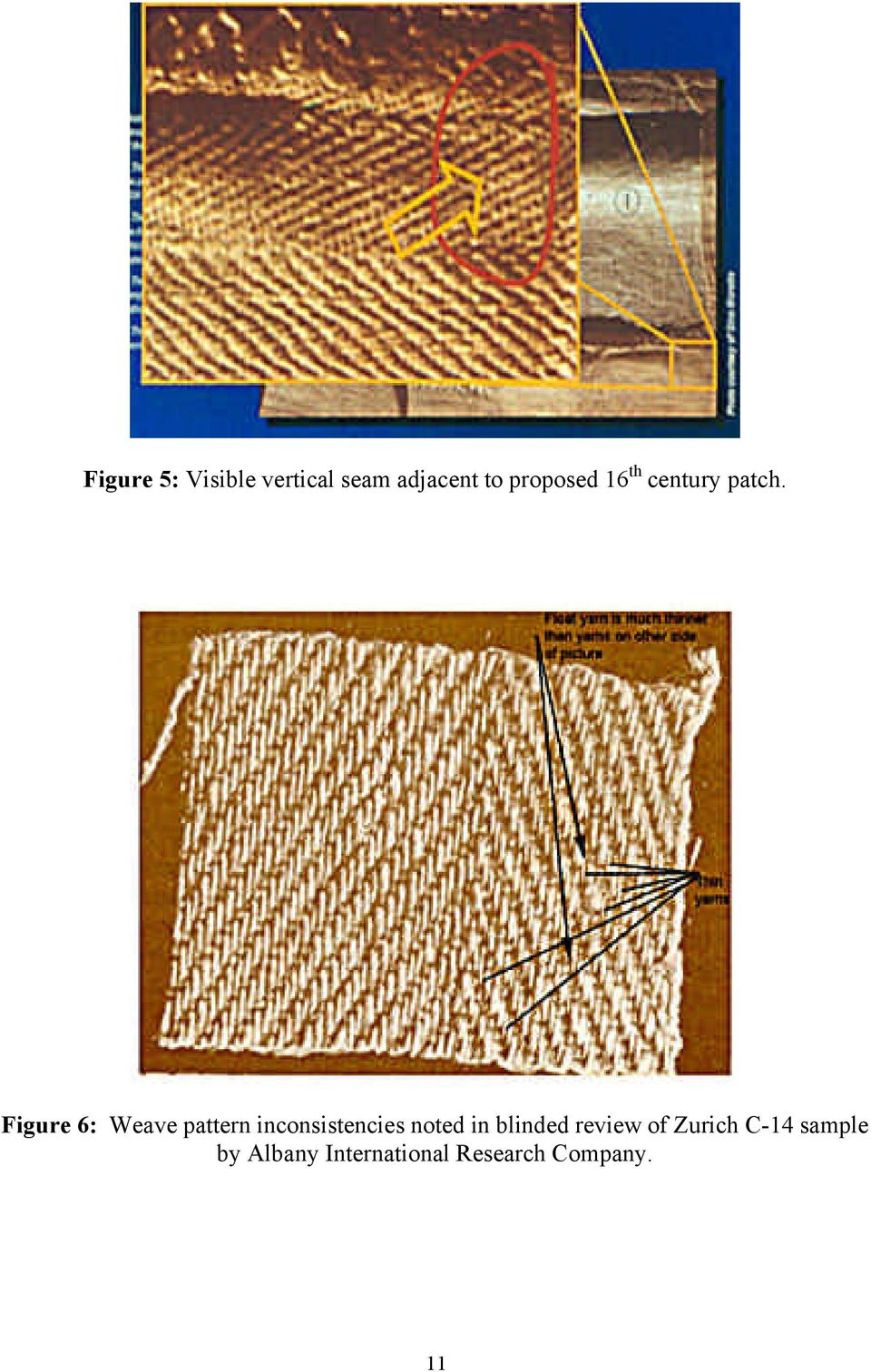 Figure 6: Weave pattern inconsistencies noted in