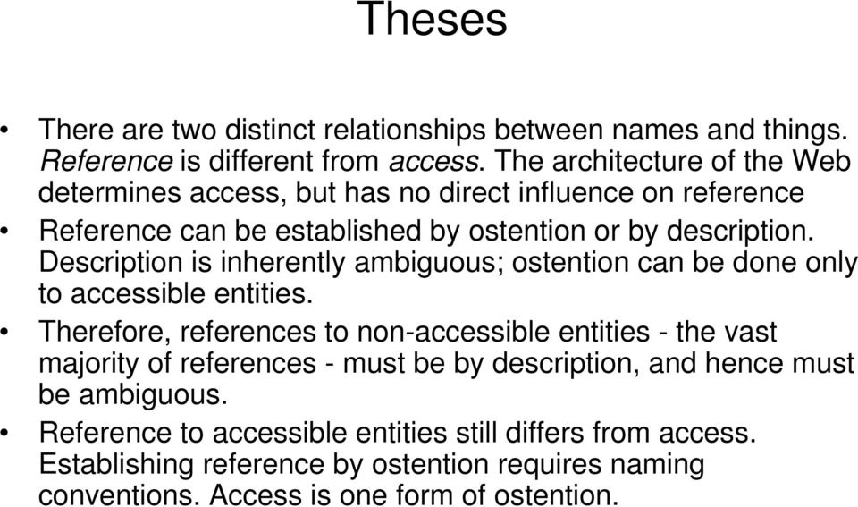 Description is inherently ambiguous; ostention can be done only to accessible entities.