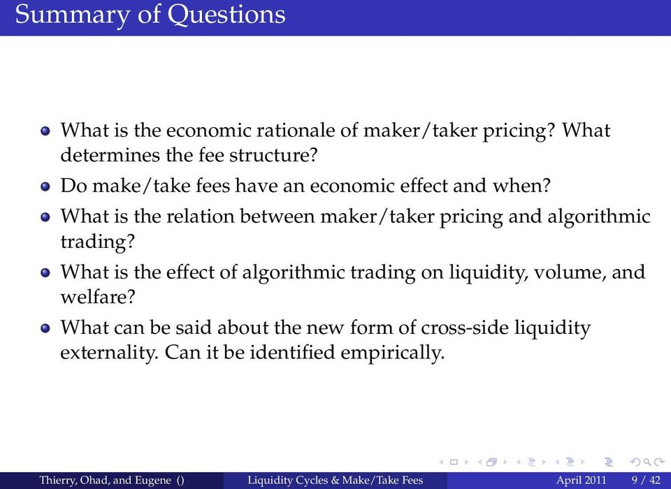 What is the effect of algorithmic trading on liquidity, volume, and welfare?