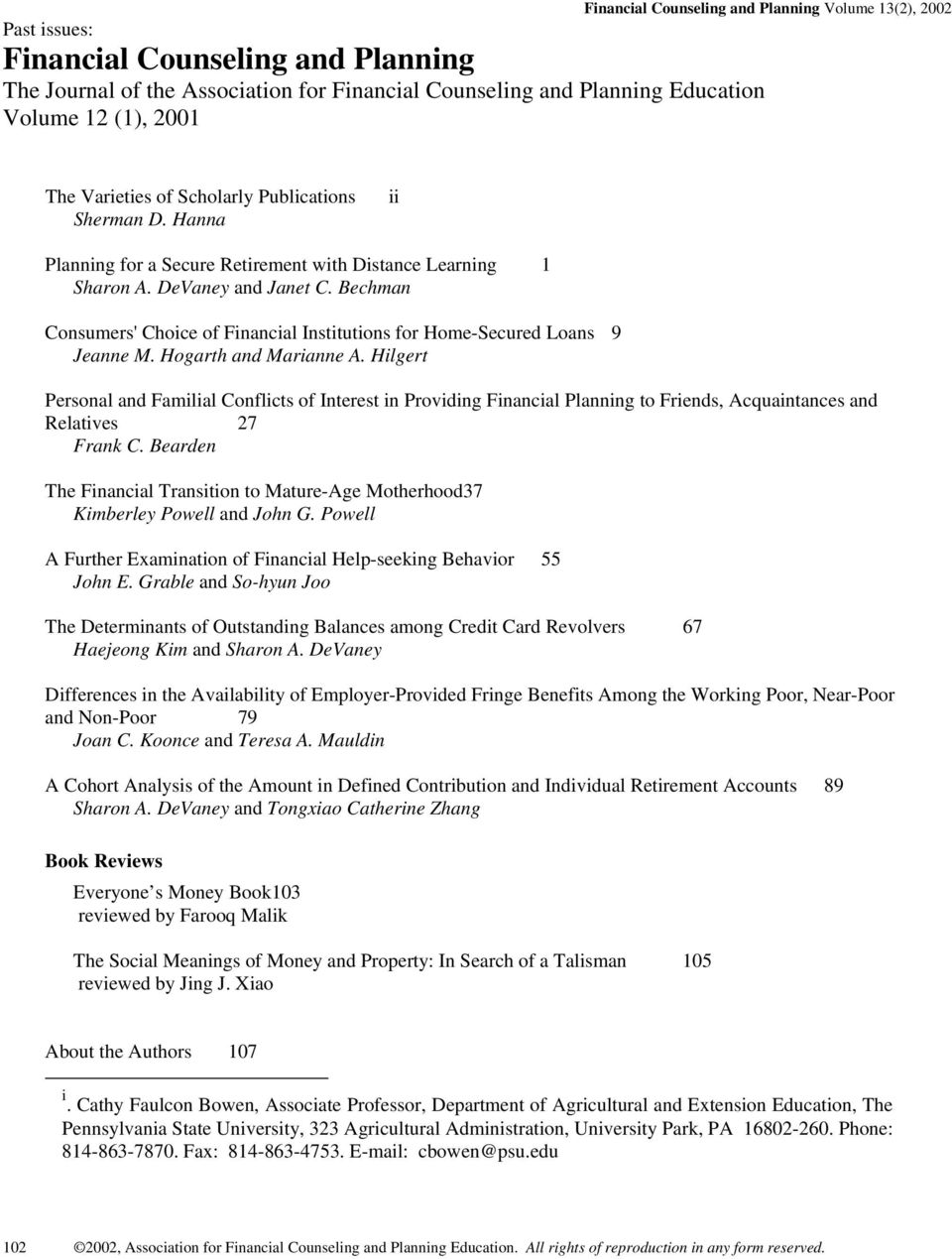 Bechman Consumers' Choice of Financial Institutions for Home-Secured Loans 9 Jeanne M. Hogarth and Marianne A.