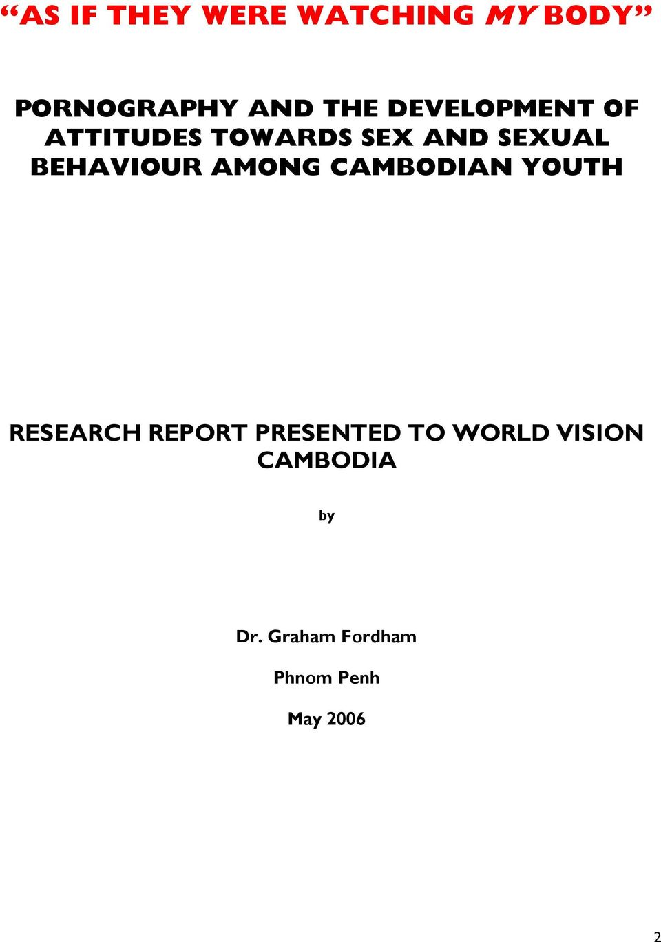 BEHAVIOUR AMONG CAMBODIAN YOUTH RESEARCH REPORT