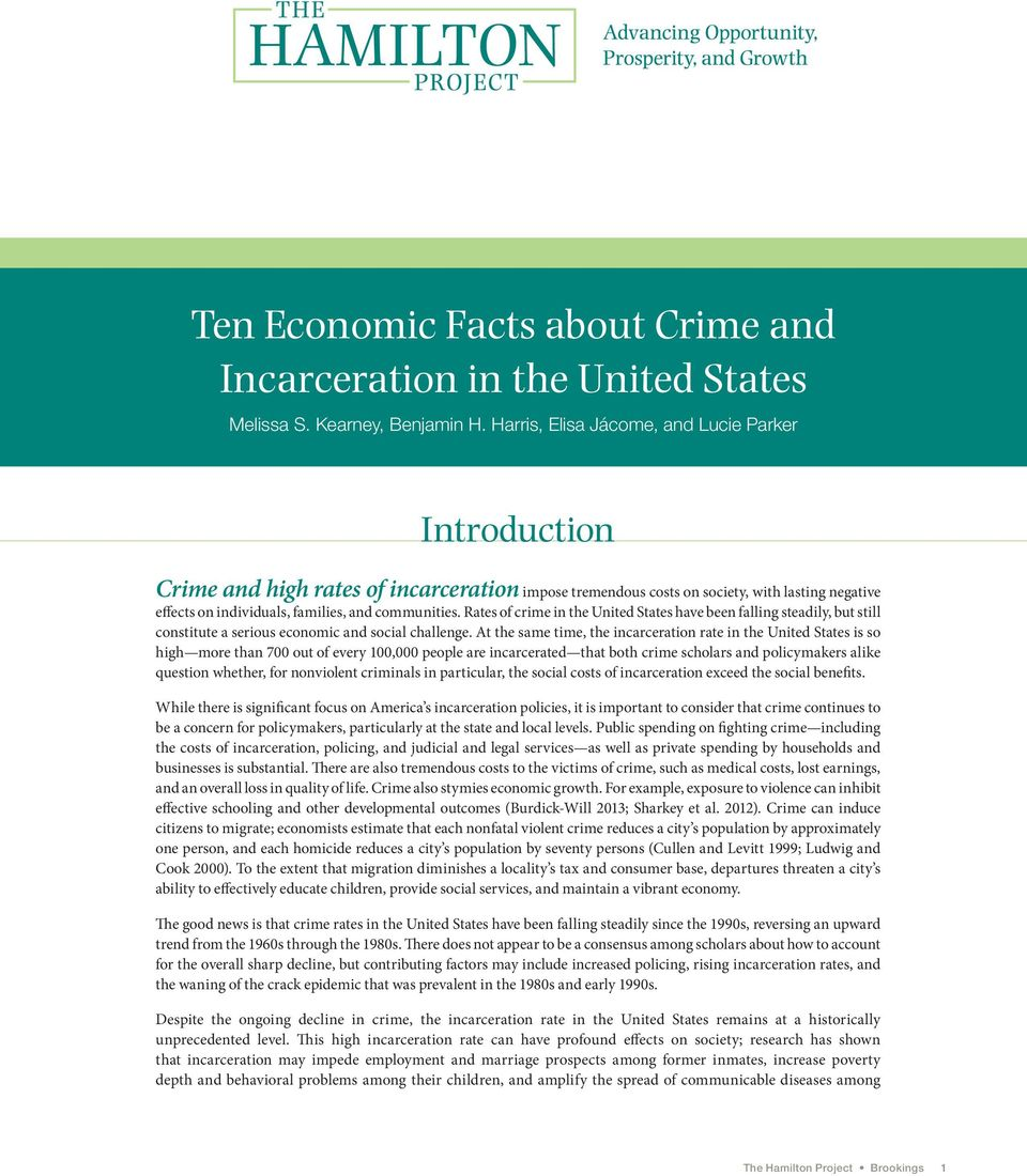 Rates of crime in the United States have been falling steadily, but still constitute a serious economic and social challenge.