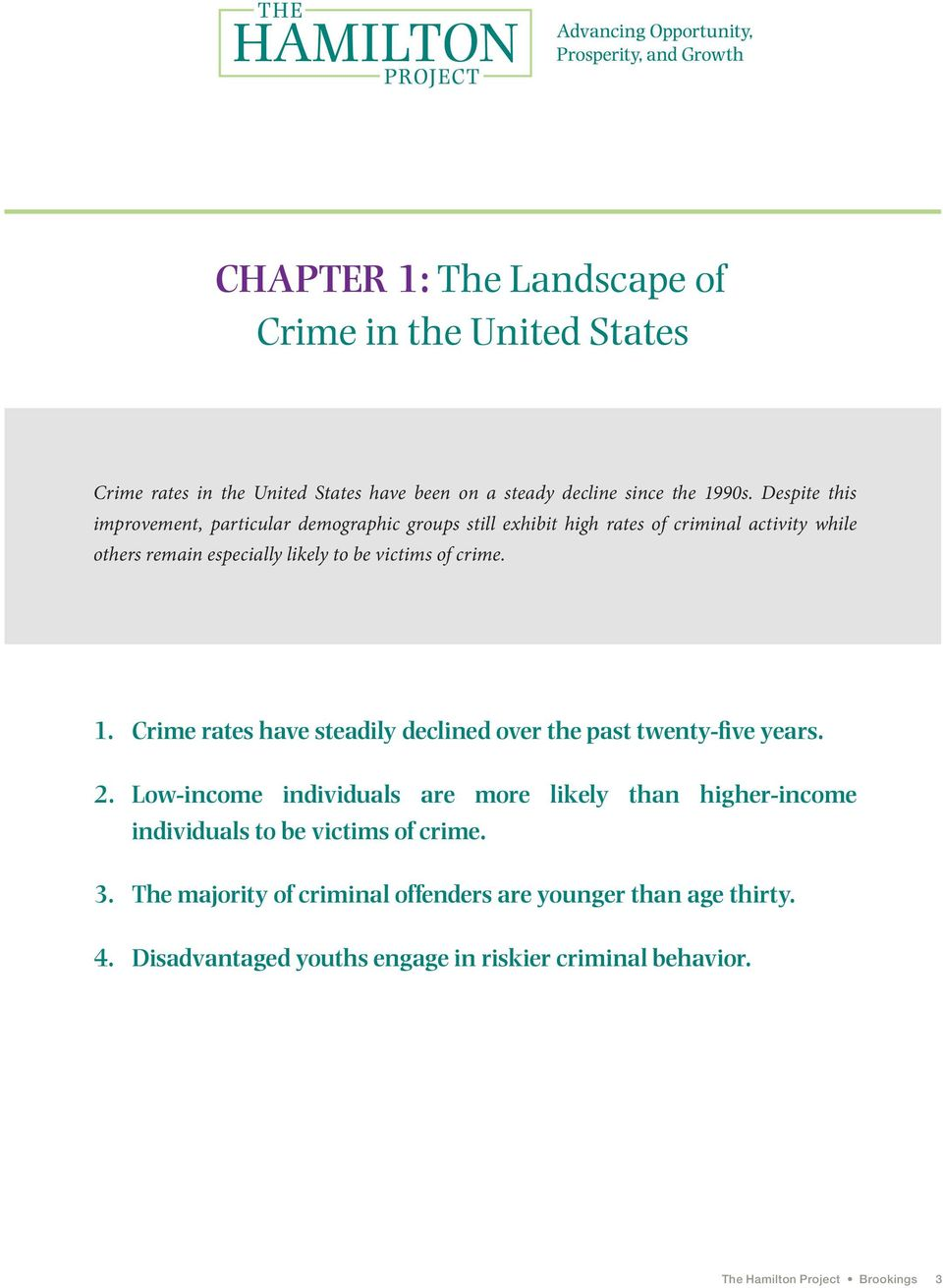 crime. 1. Crime rates have steadily declined over the past twenty-five years. 2.