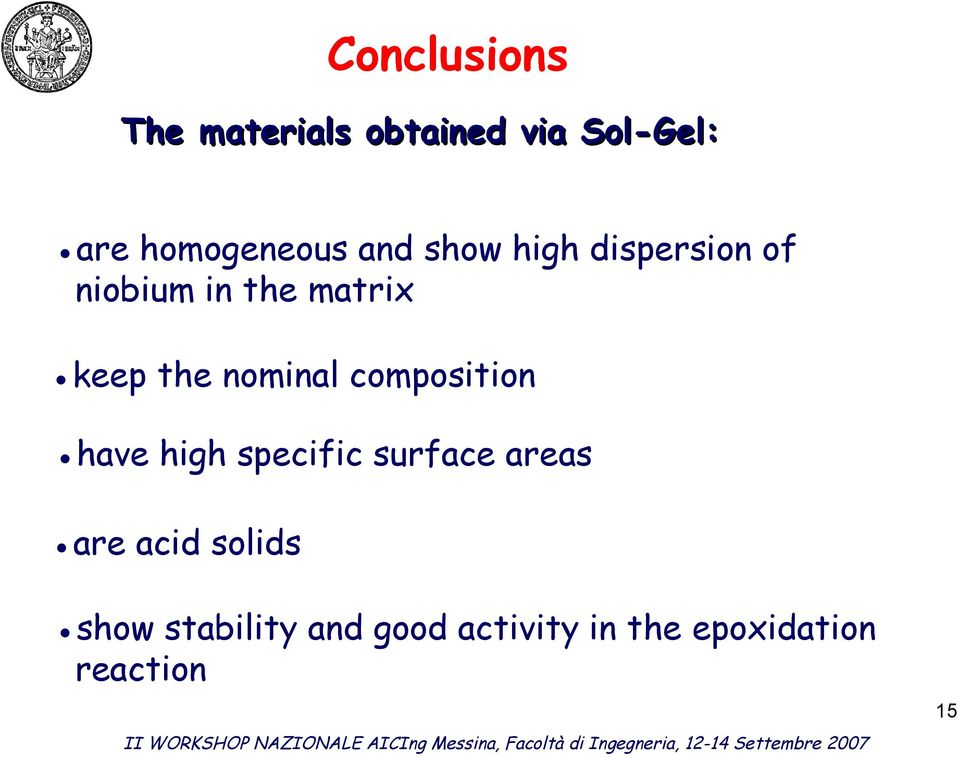 nominal composition have high specific surface areas are acid