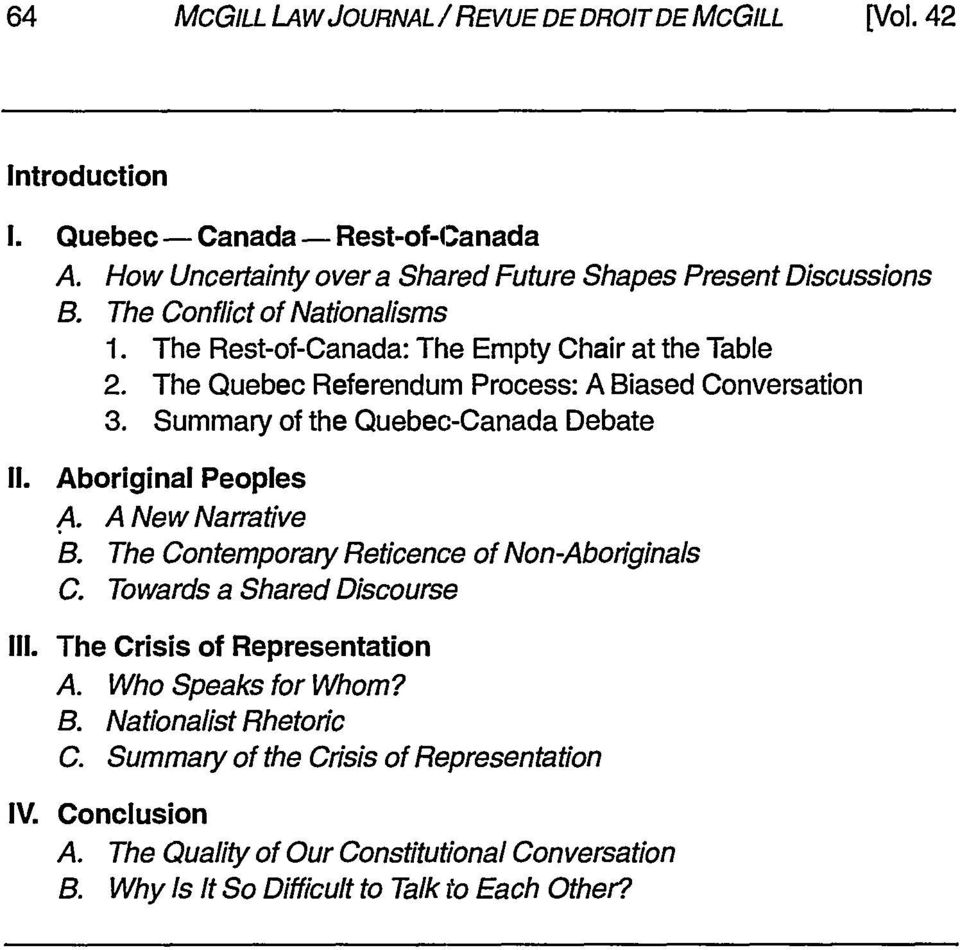 Summary of the Quebec-Canada Debate I1. Aboriginal Peoples A. A New Narrative B. The Contemporary Reticence of Non-Aboriginals C. Towards a Shared Discourse Ill.