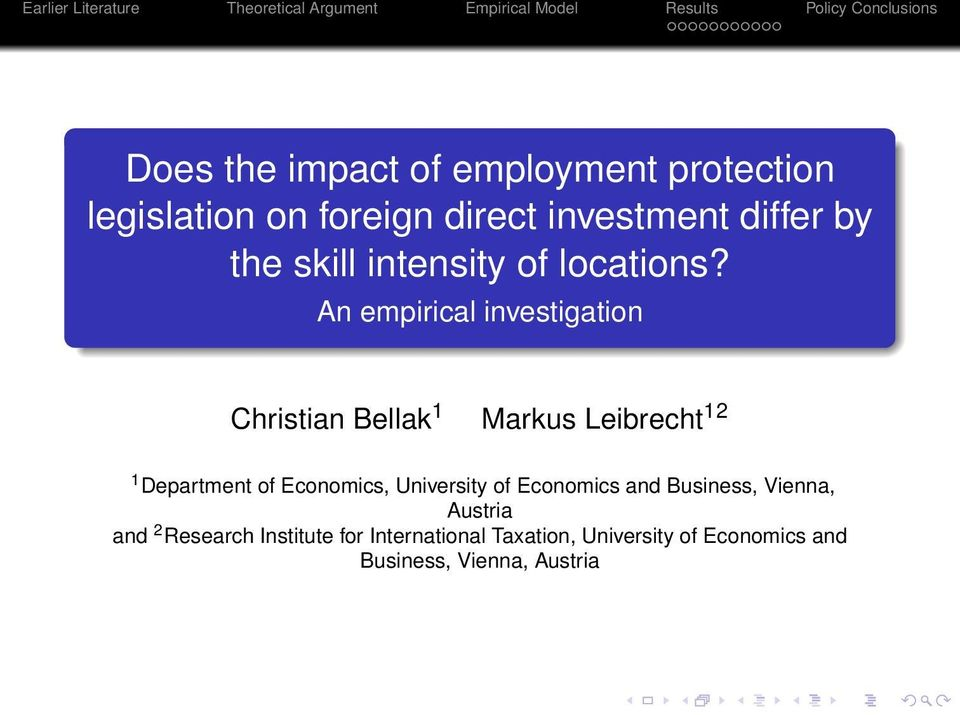 An empirical investigation Christian Bellak 1 Markus Leibrecht 12 1 Department of Economics,