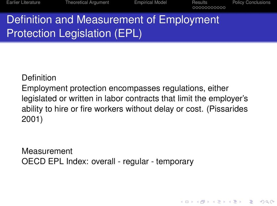 labor contracts that limit the employer s ability to hire or fire workers without
