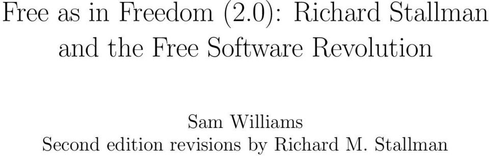 Software Revolution Sam Williams