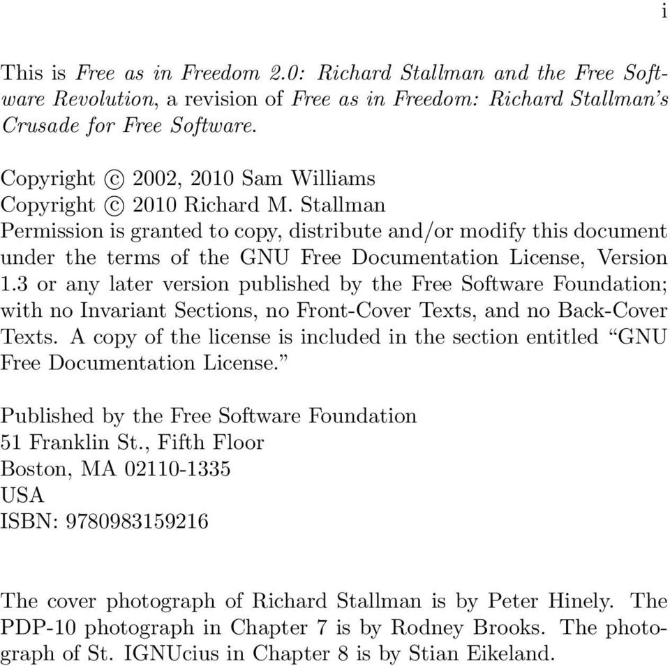 Stallman Permission is granted to copy, distribute and/or modify this document under the terms of the GNU Free Documentation License, Version 1.