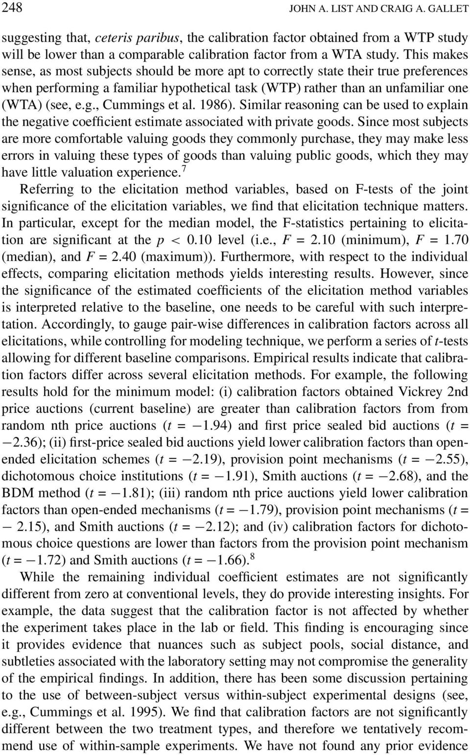 1986). Similar reasoning can be used to explain the negative coefficient estimate associated with private goods.