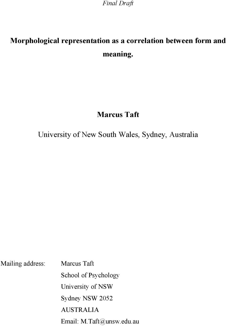Marcus Taft University of New South Wales, Sydney, Australia