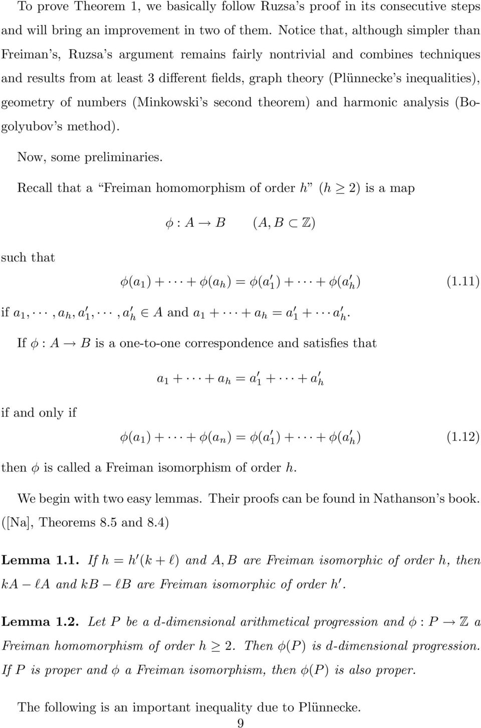 geometry of numbers (Minkowski s second theorem) and harmonic analysis (Bogolyubov s method). Now, some preliminaries.