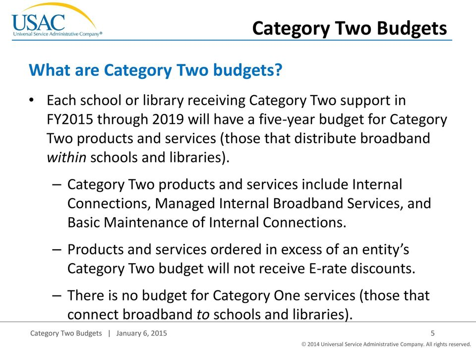 services (those that distribute broadband within schools and libraries).