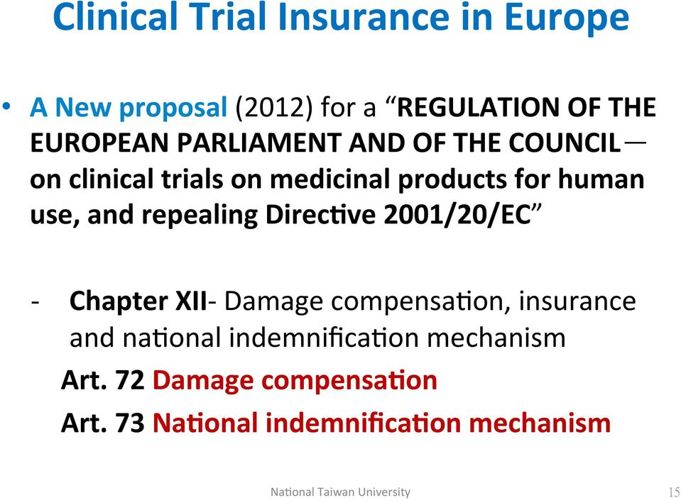 use,'and'repealing'direc+ve'2001/20/ec ) ) ] Chapter'XII])Damage)compensa/on,)insurance)