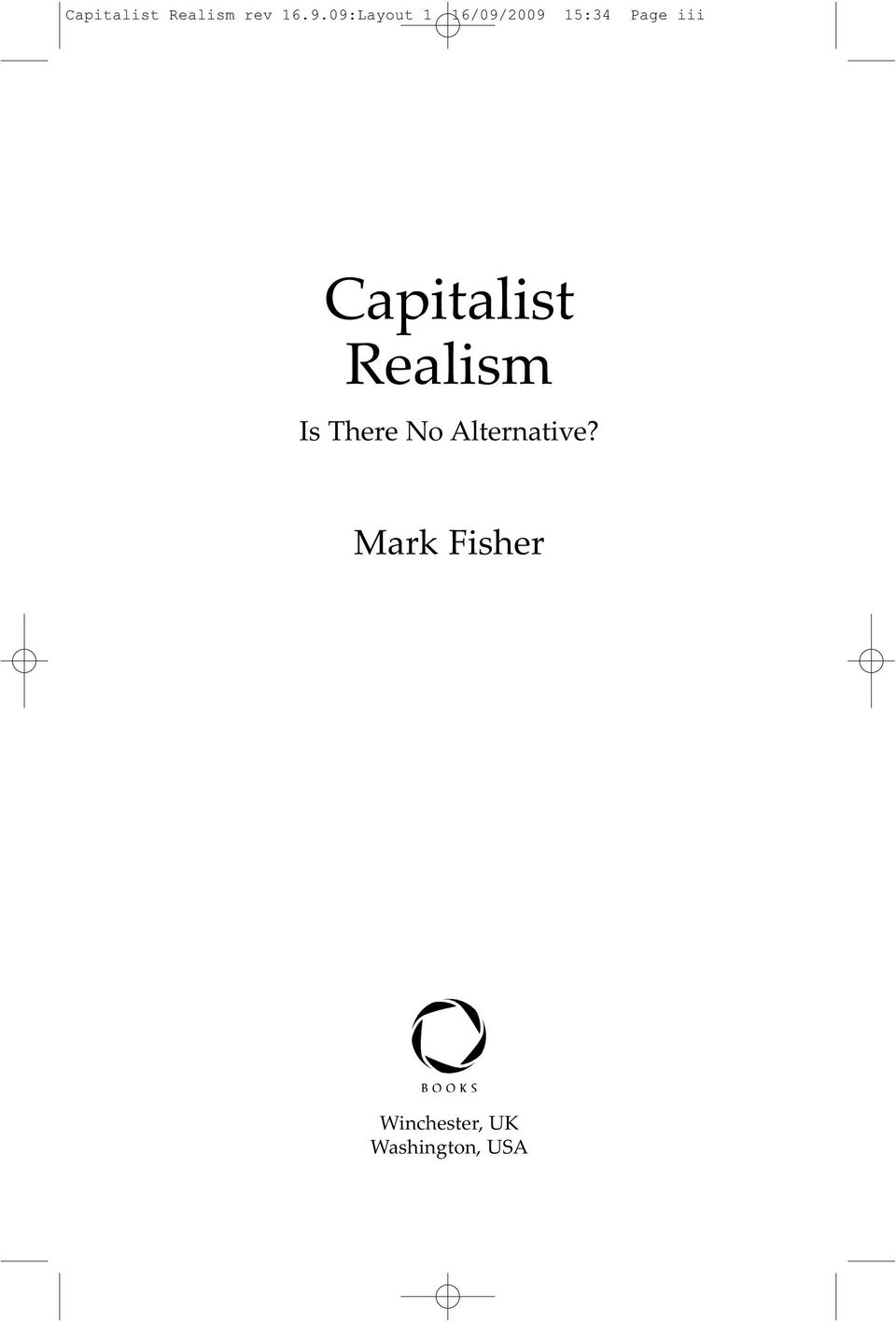 Capitalist Realism Is There No
