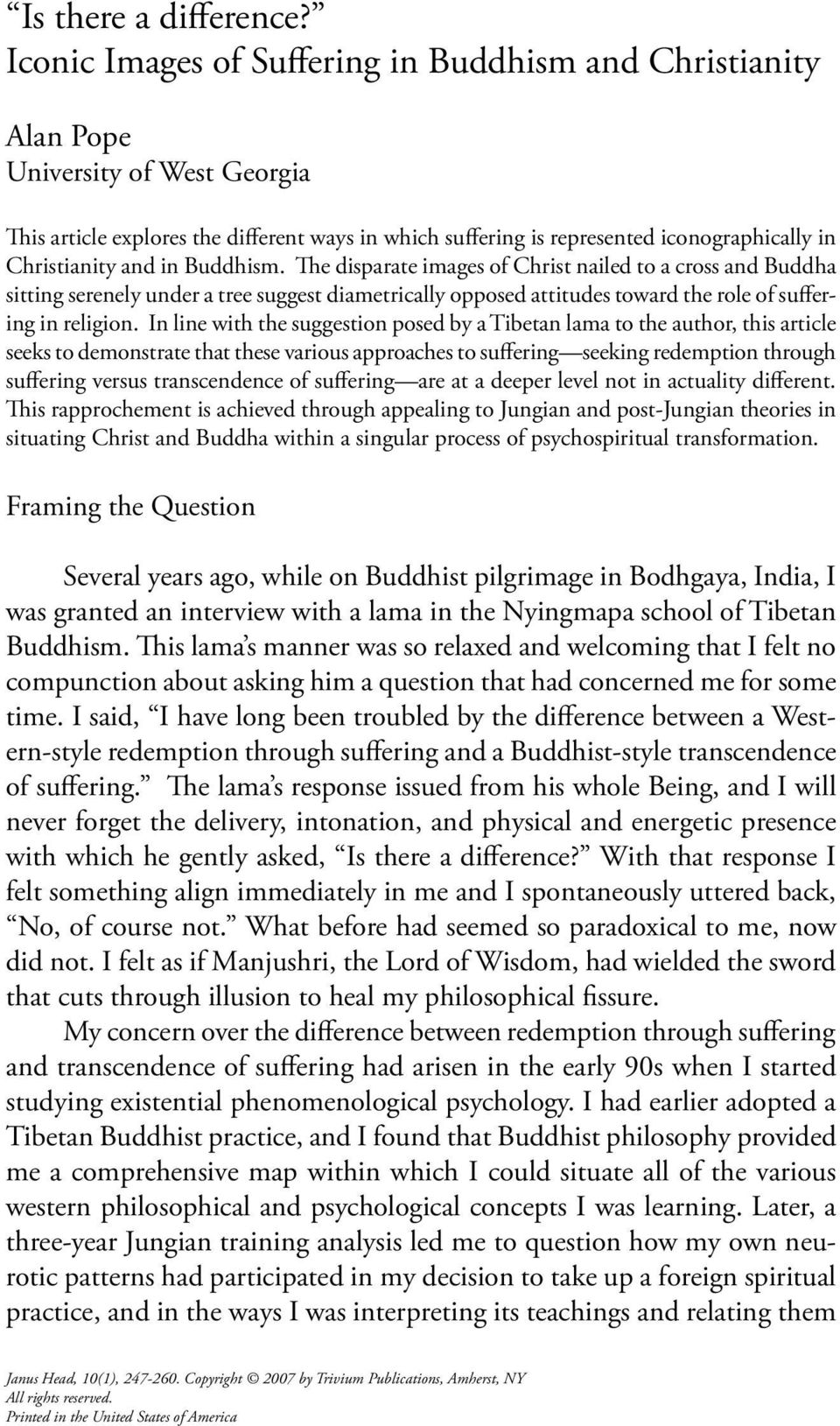 Christianity and in Buddhism.