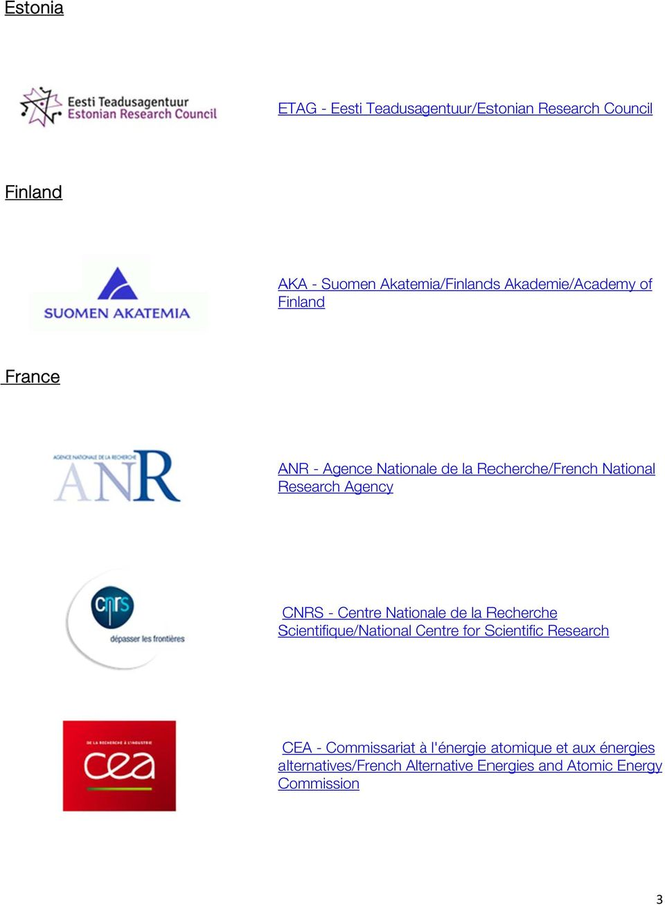 CNRS - Centre Nationale de la Recherche Scientifique/ /National Centre C for Scientific Research CEA -