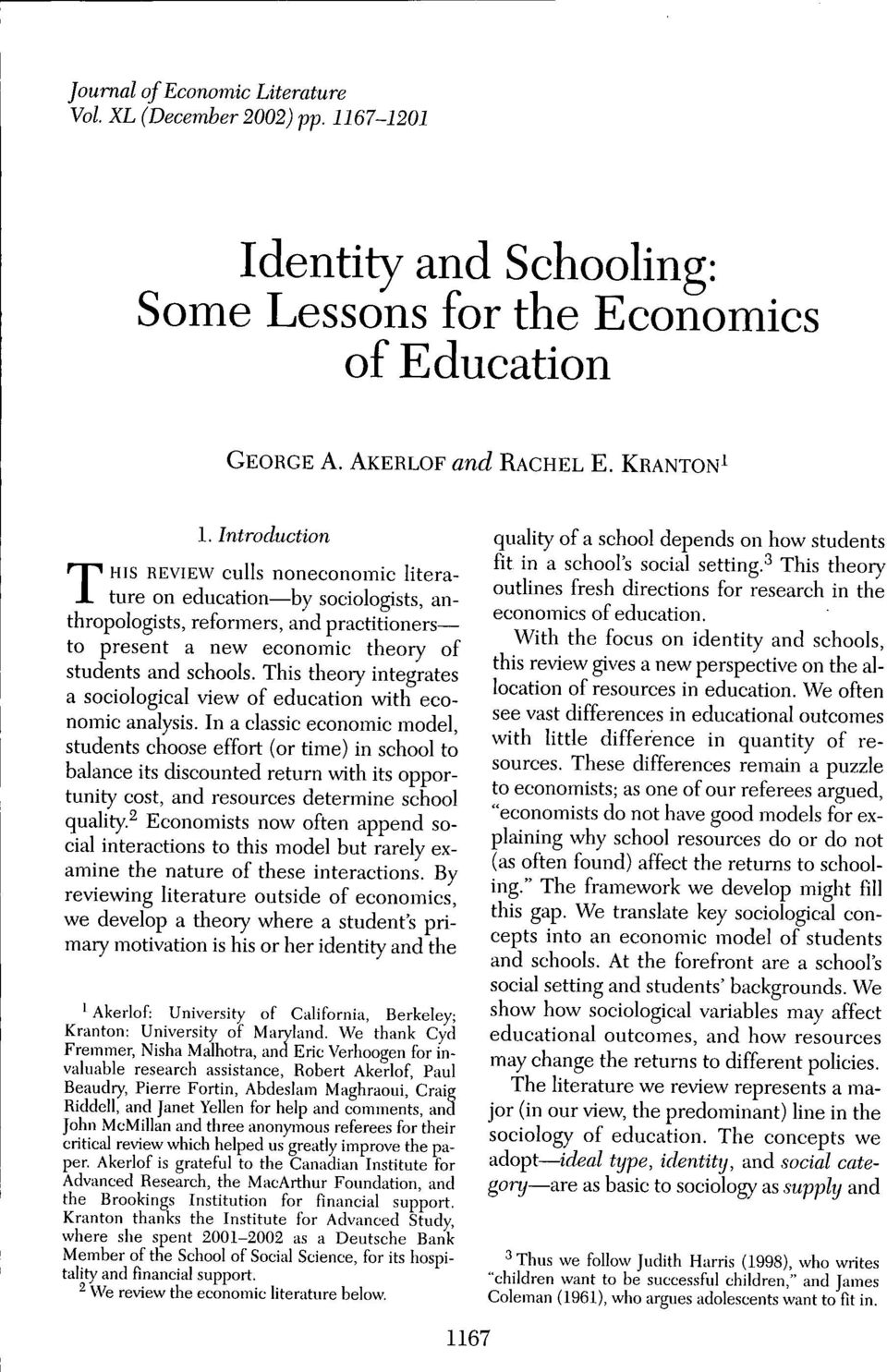 This theory integrates a sociological view of education with economic analysis.