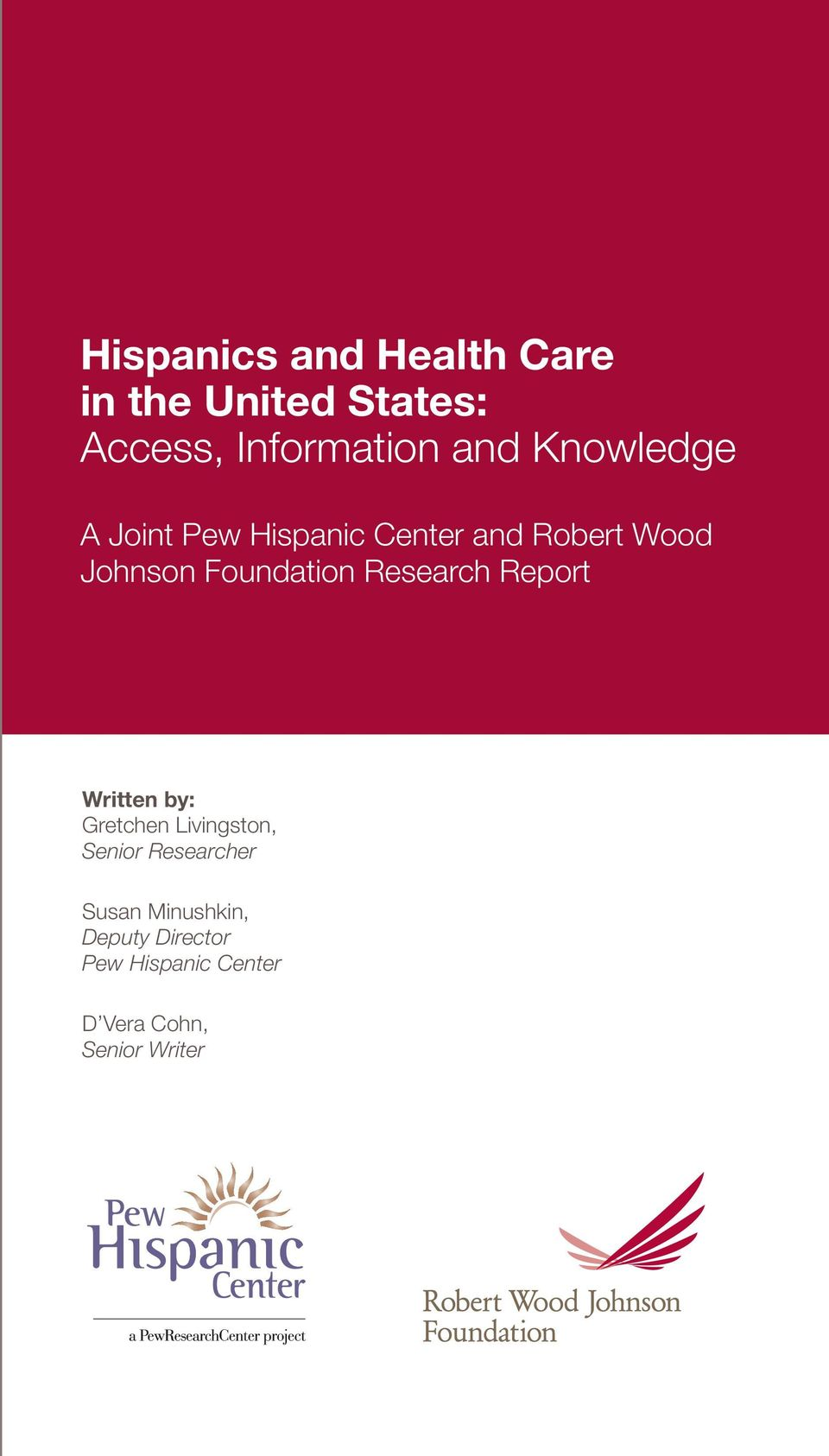 Research Report Written by: Gretchen Livingston, Senior Researcher Susan