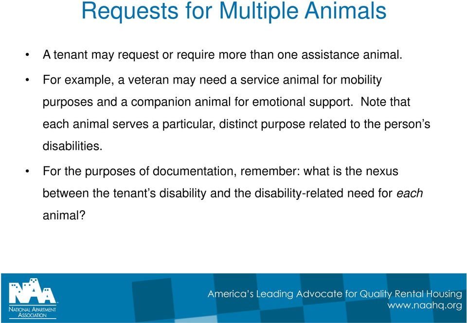support. Note that each animal serves a particular, distinct purpose related to the person s disabilities.