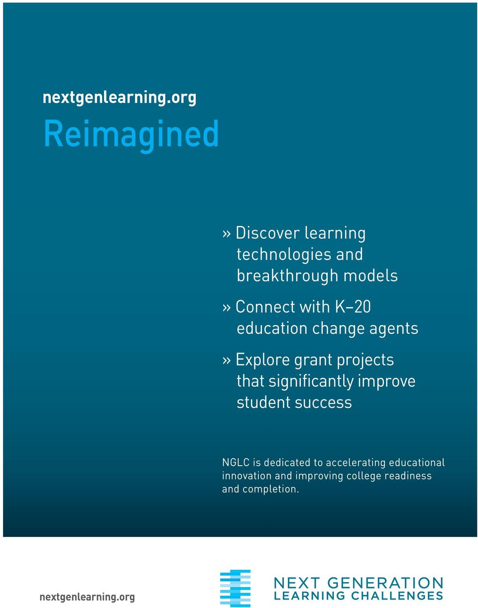 with K 20 education change agents» Explore grant projects that significantly