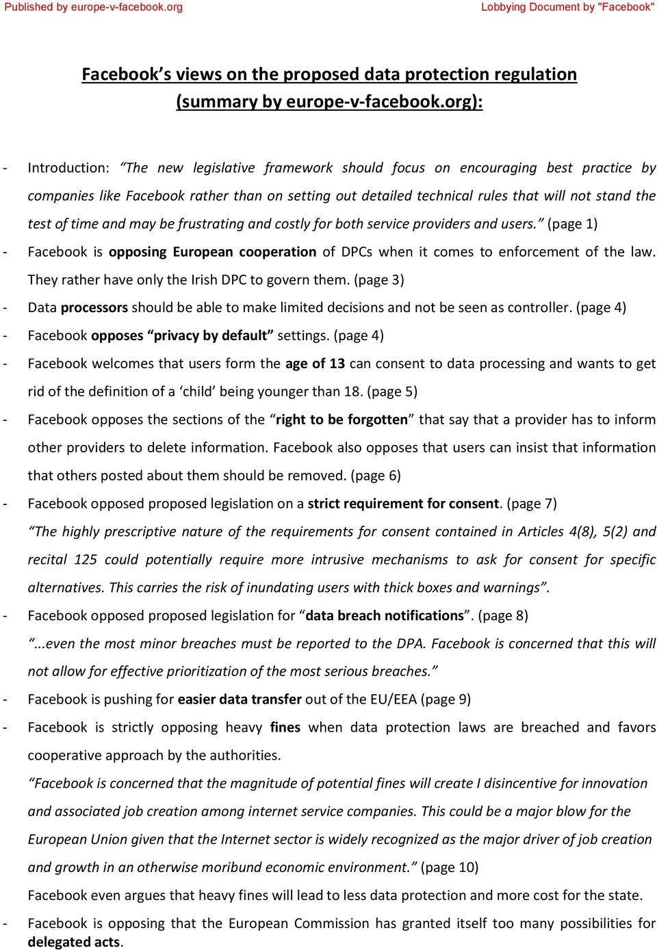 test of time and may be frustrating and costly for both service providers and users. (page 1) - Facebook is opposing European cooperation of DPCs when it comes to enforcement of the law.