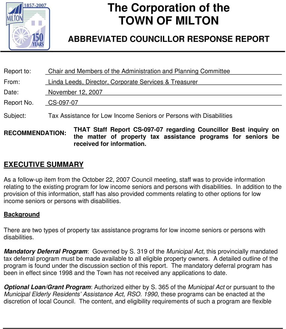 CS-097-07 Subject: Tax Assistance for Low Income Seniors or Persons with Disabilities RECOMMENDATION: THAT Staff Report CS-097-07 regarding Councillor Best inquiry on the matter of property tax
