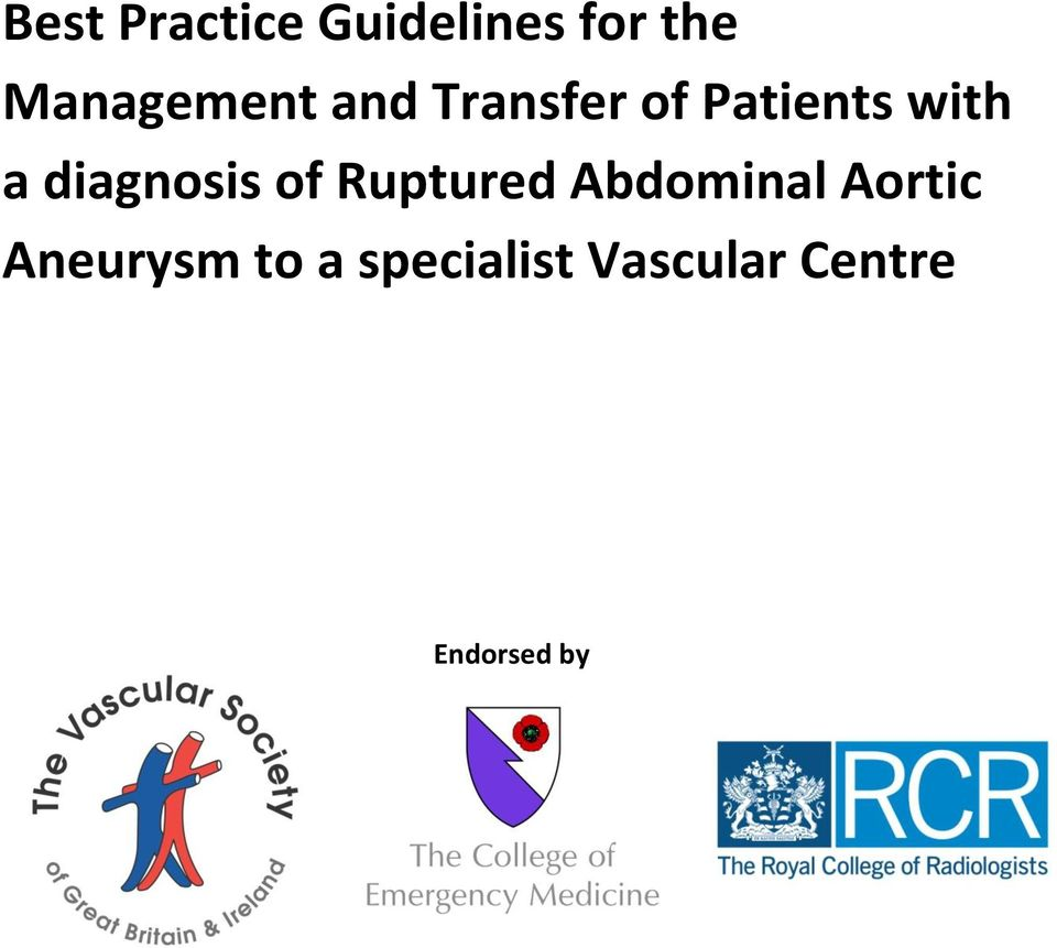 a diagnosis of Ruptured Abdominal Aortic