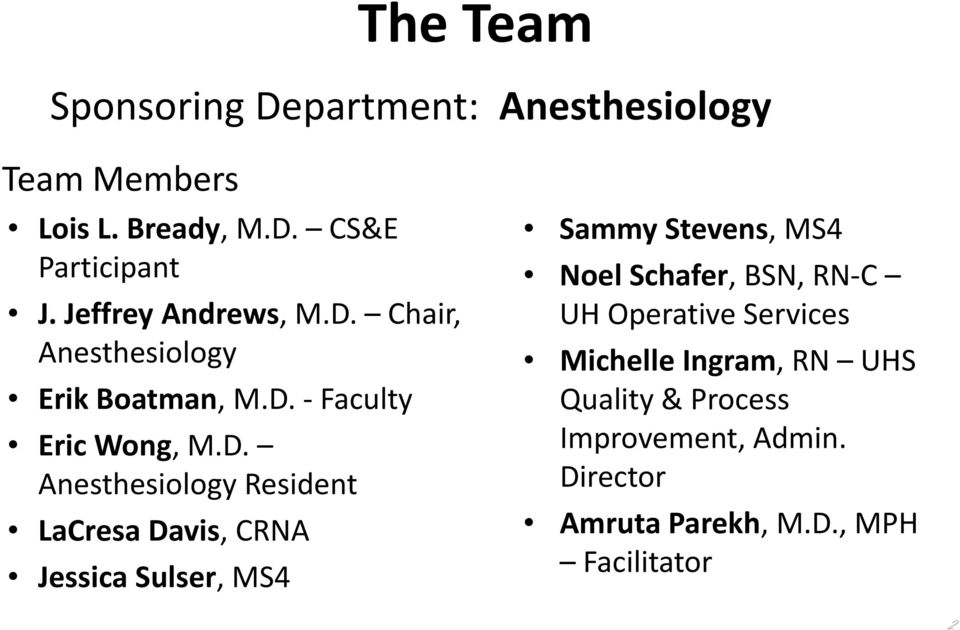 Chair, Anesthesiology Erik Boatman, M.D.